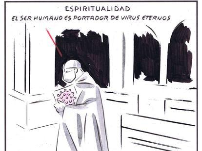 """Spirituality: Human beings are carriers of eternal viruses."""