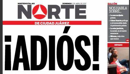 The front page of the last print edition of 'Norte de Ciudad Juárez.'