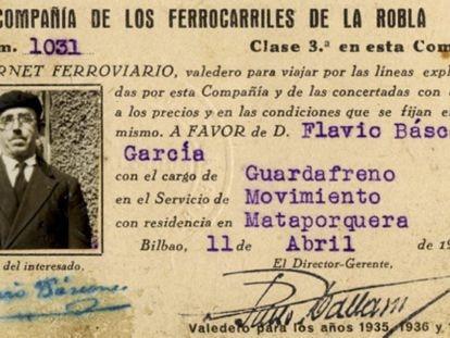 Railroad card belonging to Flavio Báscones García. Video: a trailer of the documentary on Franco's railroad victims.