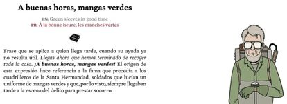 A buenas horas, mangas verdes: green sleeves in good time? Click on the photo for an English translation.
