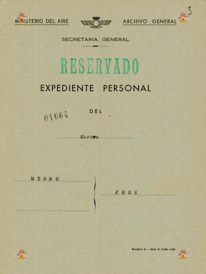 Cover of the dossier on José Epita Mbomo, opened in 1956 by the Franco regime. HISTORICAL ARCHIVE OF THE AIR FORCE