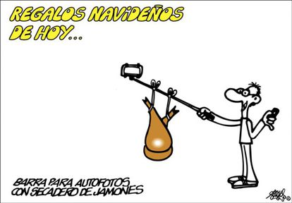 """""""Today's Christmas gifts: Selfie stick with incorporated ham-drying space."""" A panel by Forges published in EL PAÍS in December 2014."""