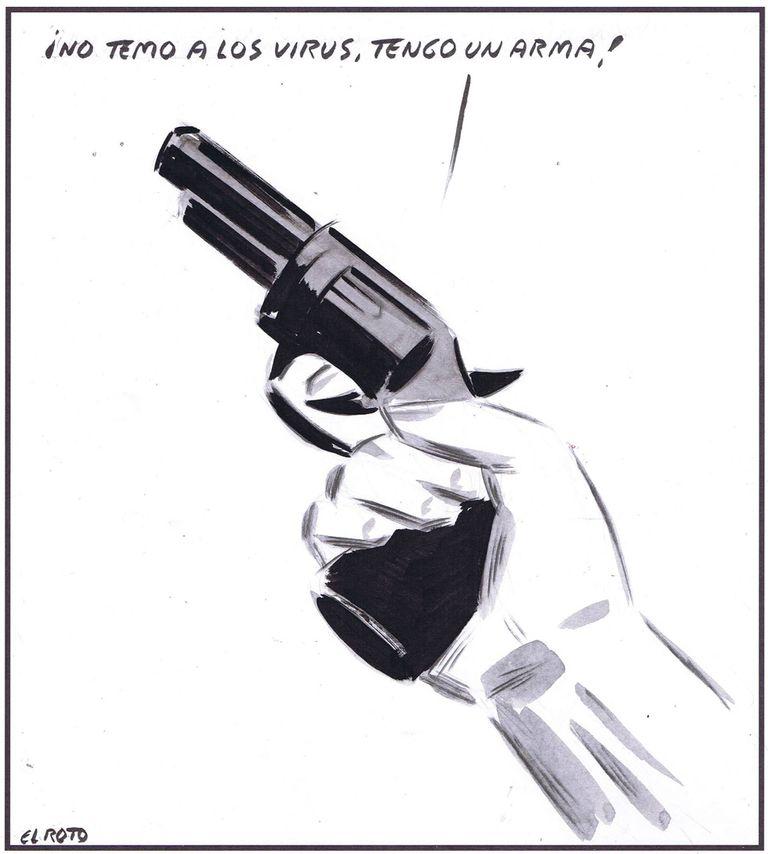 """I don't fear viruses, I have a gun."""