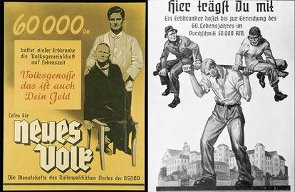 """60,000 Deutschmarks is what this handicapped person costs us over the course of his life. This money is also yours"" says the poster on the left, while the one on the right points out that a patient suffering a hereditary disease costs an average of 50,000 Deutschmarks (DM) by the time they reach 60."